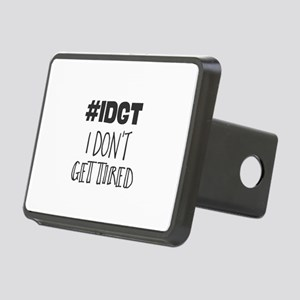 #IDGT. I Don't Get Tired Rectangular Hitch Cover