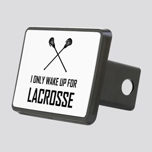 I Only Wake Up For Lacrosse Hitch Cover
