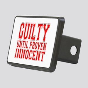 guilty until proven innocent Rectangular Hitch