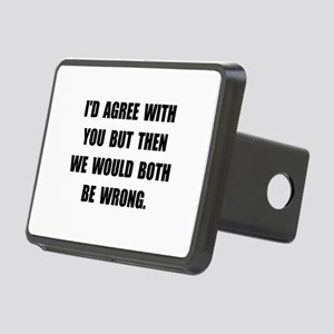 Both Be Wrong Rectangular Hitch Cover