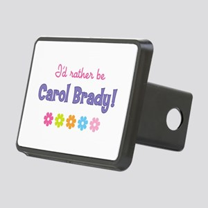 I'd rather be Carol Brady! Hitch Cover