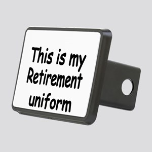 THIS IS MY RETIREMENT UNIFORM Hitch Cover