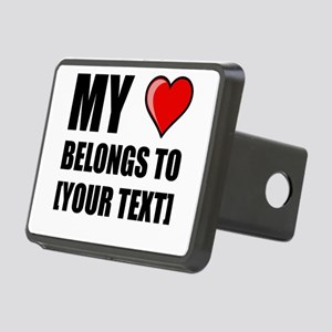 My Heart Belongs To Personalize It! Hitch Cover