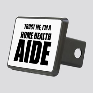 Trust Me, I'm A Home Health Aide Hitch Cover