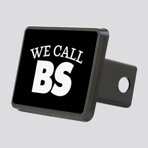 We Call BS Rectangular Hitch Cover