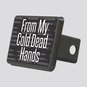 From My Cold Dead Hands Rectangular Hitch Cover