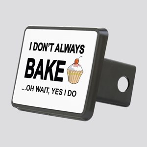 I Don't Always Bake, Oh Rectangular Hitch Cove