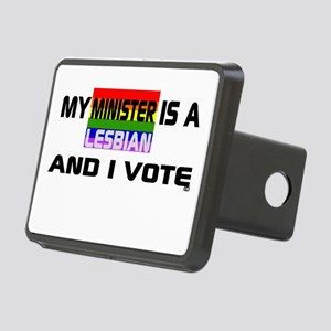 My Minister is a Lesbian and I vote Rectangular Hi