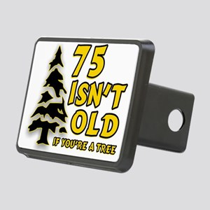 75 Isnt old Birthday Rectangular Hitch Cover