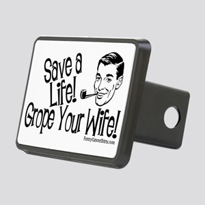 Save A Life! Grope Your Wi Rectangular Hitch Cover