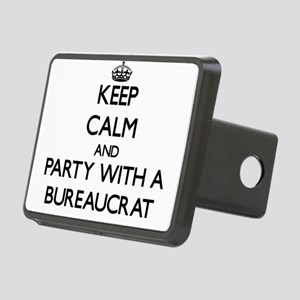 Keep Calm and Party With a Bureaucrat Hitch Cover