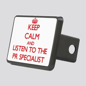 Keep Calm and Listen to the Pr Specialist Hitch Co