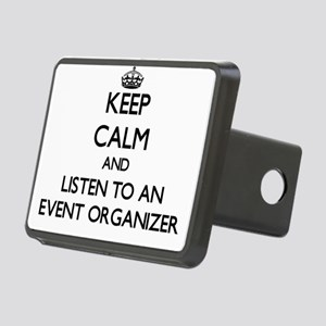 Keep Calm and Listen to an Event Organizer Hitch C