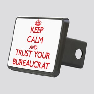 Keep Calm and trust your Bureaucrat Hitch Cover