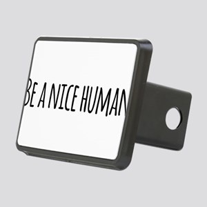Be a Nice Human Rectangular Hitch Cover