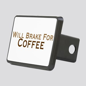 Will Brake For Coffee Rectangular Hitch Cover