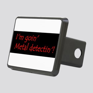 Im Goin Metal Detectin! Hitch Cover