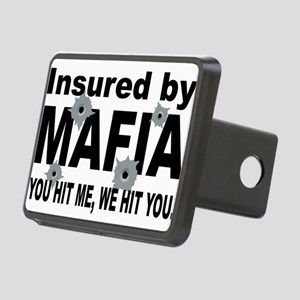 Italian INSURED BY MAFIA(BLK) Rectangular Hitc