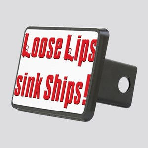 Loose lips sink ships T-Shirt Rectangular Hitc