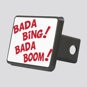 Bada bing bada boom T-Shirt Rectangular Hitch