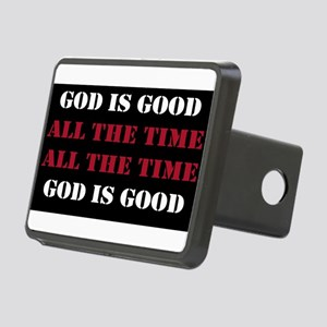 God is Good, All the Time - Black Rectangular Hitc