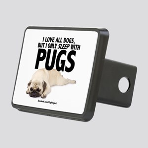 I Sleep with Pugs Hitch Cover