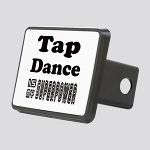 Tap Waltz Dance Is My Supe Rectangular Hitch Cover