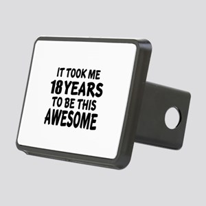 18 Years To Be This Awesom Rectangular Hitch Cover