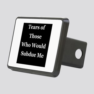 Tears of Those Who Would Subdue Me Hitch Cover