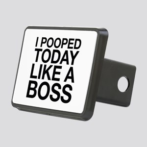 I Pooped Today Like A Boss Rectangular Hitch Cover