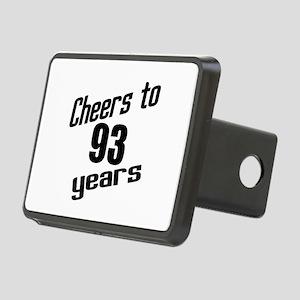 Cheers To 93 Years Birthda Rectangular Hitch Cover