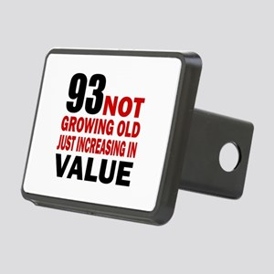 93 Not Growing Old Rectangular Hitch Cover