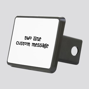Two Line Custom Message Rectangular Hitch Cover