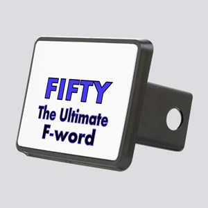 Fifty. The Ultimate F Word Hitch Cover