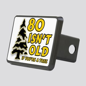 80 Isnt old Birthday Rectangular Hitch Cover