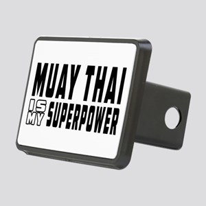 Muay Thai Is My Superpower Rectangular Hitch Cover