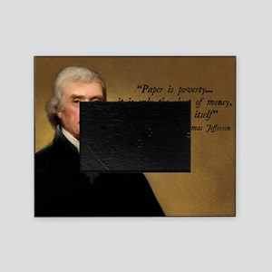 Thomas Jefferson Money Quote Picture Frame