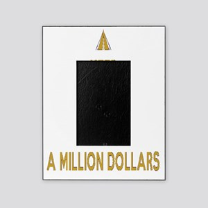 Make Millions Picture Frame
