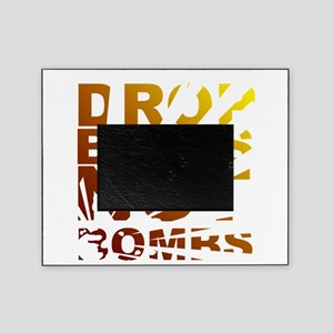 Drop Beats Not Bombs Expolsions Picture Frame
