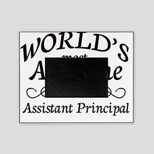 Most Awesome teacher assist principl Picture Frame