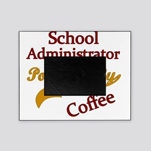 School Admin Powered By Coffee Picture Frame
