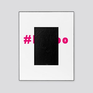 MeToo - me too movement for radical Picture Frame