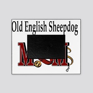 Old English Sheepdog Mom Picture Frame