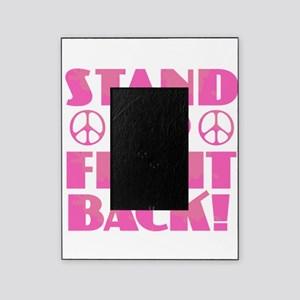 Stand Up Fight Back Picture Frame