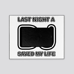 Last Night A DJ Saved My Life Picture Frame