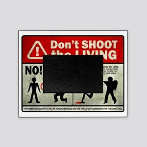 dontshoot Picture Frame