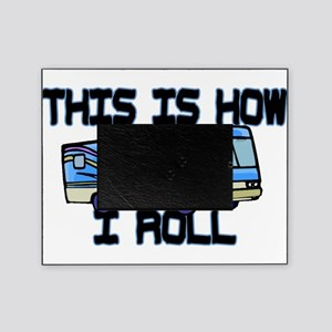 How I Roll RV Picture Frame