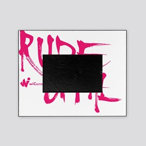 Rude Gyal Picture Frame