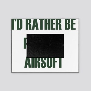 Id rather be - playing airsoft Picture Frame