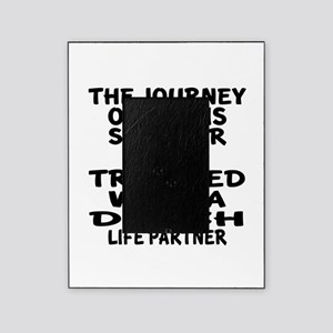 Traveled With Dutch Life Partner Picture Frame